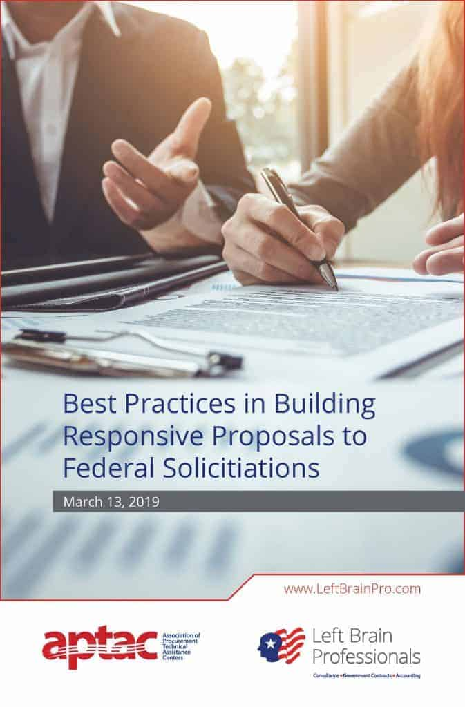 Left Brain Professionals - APTAC 2019 - Best Practices in Building Responsive Proposals to Federal Solicitations