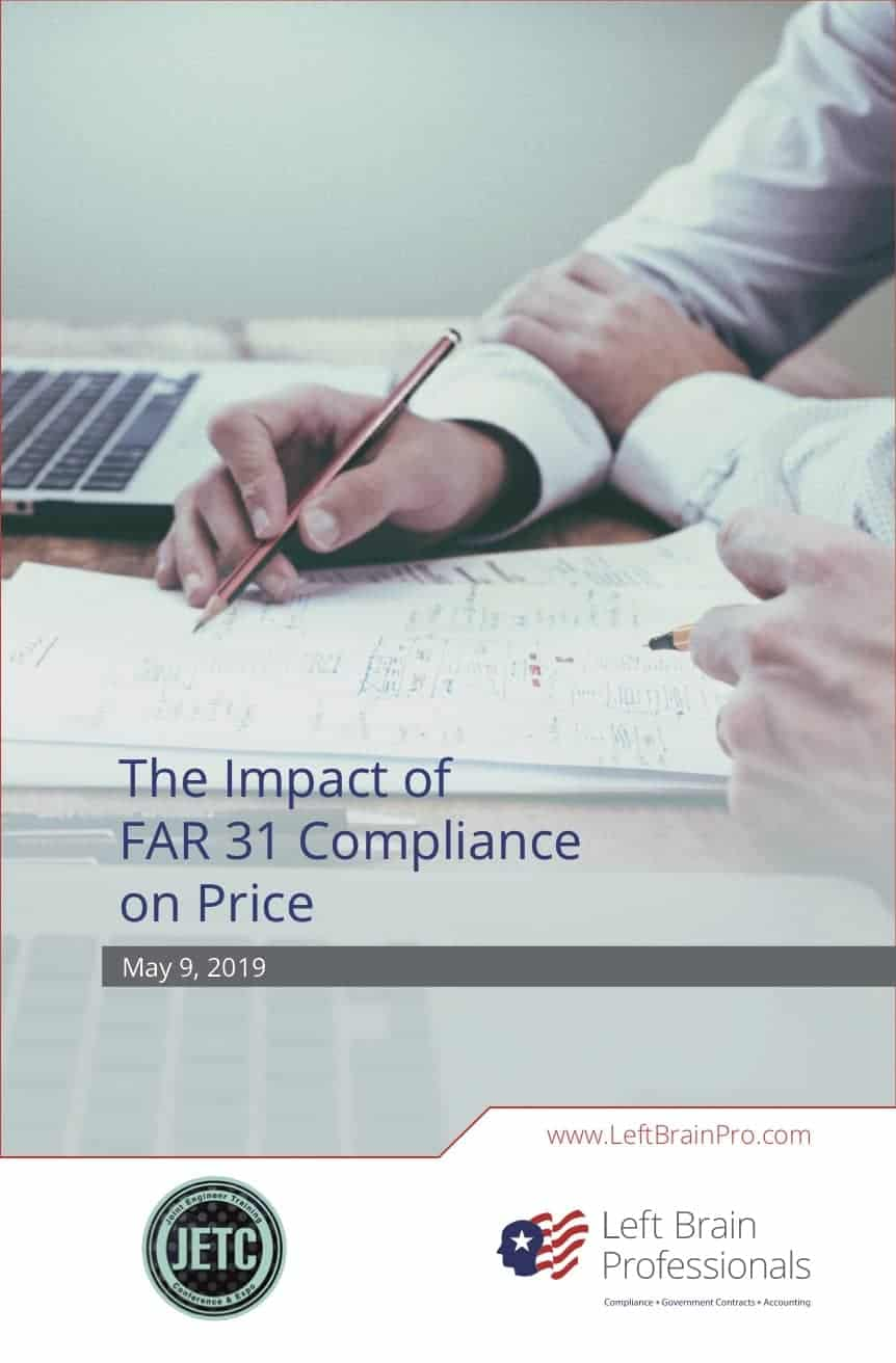 Left Brain Professionals - The Impact of FAR 31 Compliance on Price
